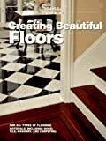 Creating Beautiful Floors (Sunset Creating)
