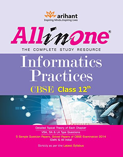 CBSE All in One Informatics Practices: Class - 12
