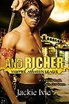 And Richer (Vampire Assassin League B...