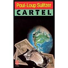 Cartel - Paul-Loup Sulitzer