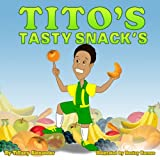 img - for Tito's Tasty Snacks book / textbook / text book