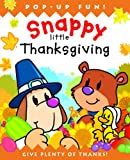 Snappy Little Thanksgiving (Snappy Little Pop-Ups)