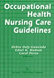 Occupational Health Nursing Care Guidelines