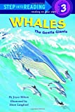 Whales: The Gentle Giants (0394898095) by Joyce Milton