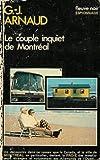 echange, troc G. J Arnaud - Le couple inquiet de Montréal : Collection : Espionnage fleuve noir n° 1461