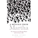 A Message from Martha: The Extinction of the Passenger Pigeon and Its Relevance Today (Bloomsbury Nature Writing)
