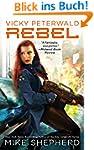 Vicky Peterwald: Rebel (A Vicky Peter...
