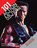 101 Action Movies You Must See Before You Die (0764163507) by Schneider, Steven Jay