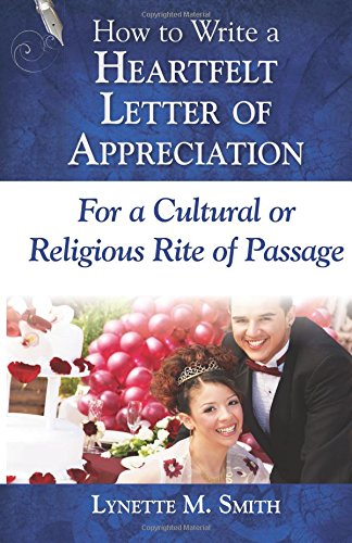 How to Write a Heartfelt Letter of Appreciation for a Cultural or Religious Rite of Passage (Volume 2)