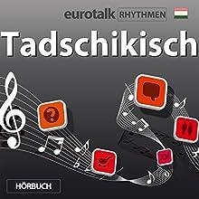 EuroTalk Rhythmen Tadschikisch  von EuroTalk Gesprochen von: Fleur Poad