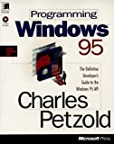 Programming Windows 95 (Microsoft Programming Series) (1556156766) by Petzold, Charles