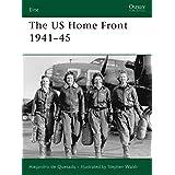 The US Home Front 1941-45 (Elite) ~ A. M. De Quesada