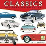 Classics: Ultimate Automobiles 2015 Wall Calendar