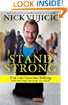 Stand Strong: You Can Overcome Bullyi...