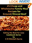 25 Cheap and Wholesome Family Meal Re...