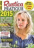 Rustica pratique, Hors-série 2015 :