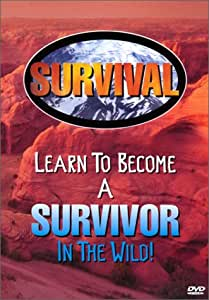 Survival - Learn to Become a Survivor in the Wild