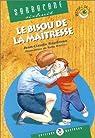 Le Bisou de la ma�tresse par Baudroux