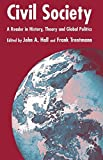 img - for Civil Society: A Reader in History, Theory and Global Politics book / textbook / text book