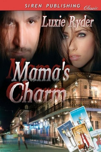 Mama's Charm (Siren Publishing) by Ryder, Luxie (2009) Paperback