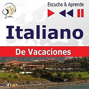 In vacanza - Italiano De Vacaciones (Escucha & Aprende) Hörbuch