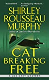 Cat Breaking Free (Joe Grey Mystery Book 11)