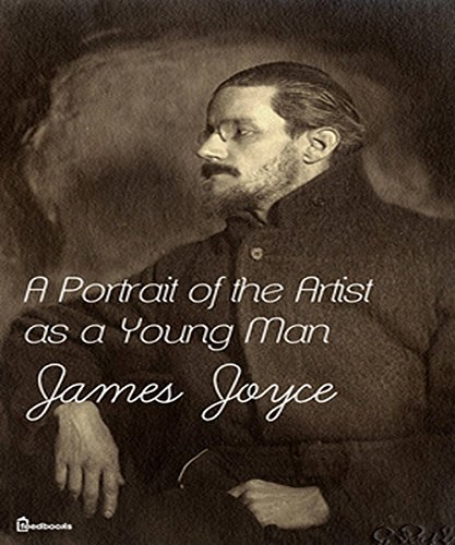 James Joyce - A Portrait of the Artist as a Young Man: (illustrated)