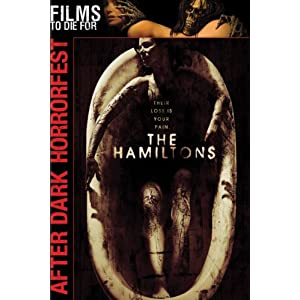 The Hamiltons - After Dark Horror Fest