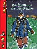 echange, troc Chantal de Marolles - Le Fantôme du capitaine