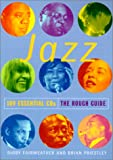 The Rough Guide to Jazz: 100 Essential CDs (Rough Guide 100 Essential CD's) (1858287324) by Digby Fairweather