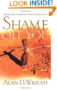 Shame Off You:Washing Away The Mud That Hides Our True Selves