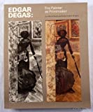 Edgar Degas: The Painter As Printmaker (0878462430) by Sue Welsh Reed