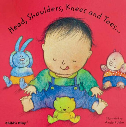 Head, Shoulders, Knees and Toes... (Baby Board Books)