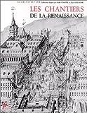 echange, troc J. Guillaume - Les chantiers de la Renaissance, volume 4