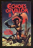 Echoes of Valor II (Tor Fantasy) (0312931891) by Forrest J. Ackerman