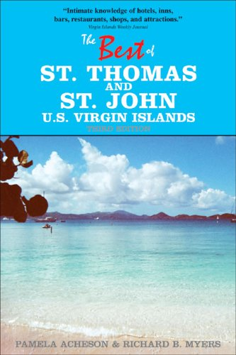 The Best of St. Thomas and St. John, U.S. Virgin Islands (Best of St. Thomas & St. John, U.S. Virgin Islands)