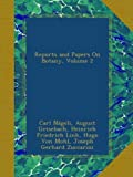 img - for Reports and Papers On Botany, Volume 2 book / textbook / text book