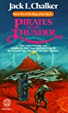 Pirates of the Thunder (Rings of the Master, Book 2) (0345325613) by Chalker, Jack L.