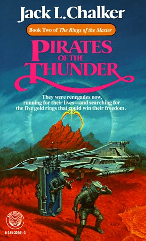 Pirates of the Thunder (Rings of the Master, Book 2), JACK L. CHALKER