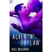 Alien 'n' Outlaw | KC Burn
