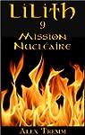 Mission Nucl�aire (LILITH t. 9) (Fren...