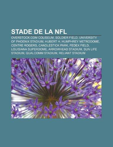 stade-de-la-nfl-overstockcom-coliseum-soldier-field-university-of-phoenix-stadium-hubert-h-humphrey-