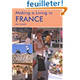 Making A Living In France: A Survival Handbook