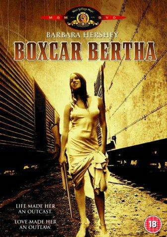 Boxcar Bertha / Берта по прозвищу Товарный вагон (1972)