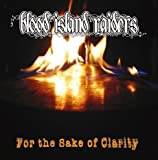 For the Sake of Clarity by Blood Island Raiders