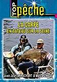 La carpe en bateau sur la Seine