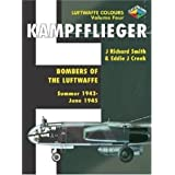 Kampfflieger: 1944-1945 v. 4: Bombers of the Luftwaffe (Classic Colours)by Nick Beale