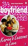 Karen's Lessons in Love (Boyfriend Club) (0140378693) by Janet Quin-Harkin