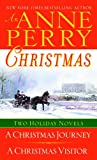 An Anne Perry Christmas: Two Holiday Novels (The Christmas Stories) (0345483480) by Perry, Anne