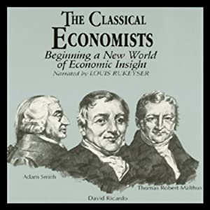 The Classical Economists Hörbuch